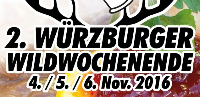 2. Würzburger Wildwochenende 4./5./6. November 2016